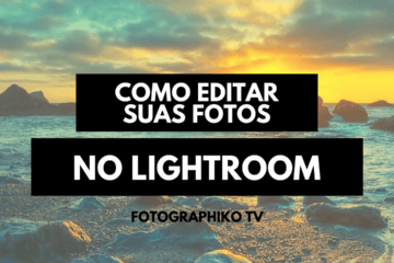 editar suas fotos no Lightroom